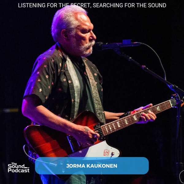 Episode 143: Jorma Kaukonen