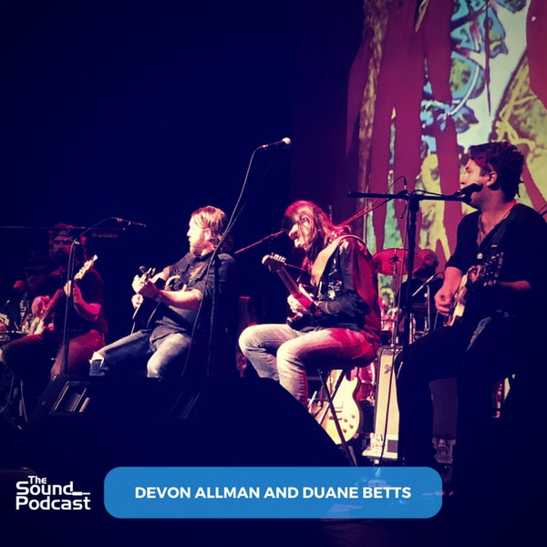 Episode 126: Devon Allman And Duane Betts