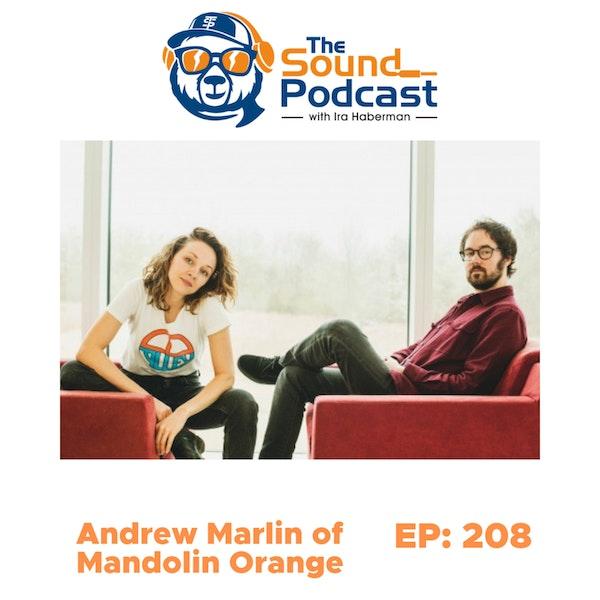 Andrew Marlin of Mandolin Orange