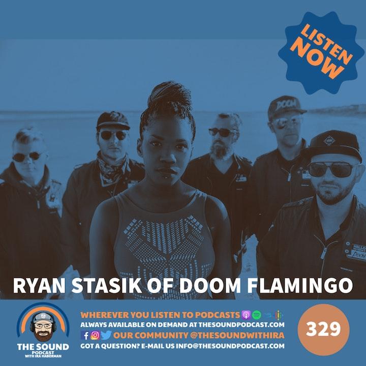 Ryan Stasik of Doom Flamingo