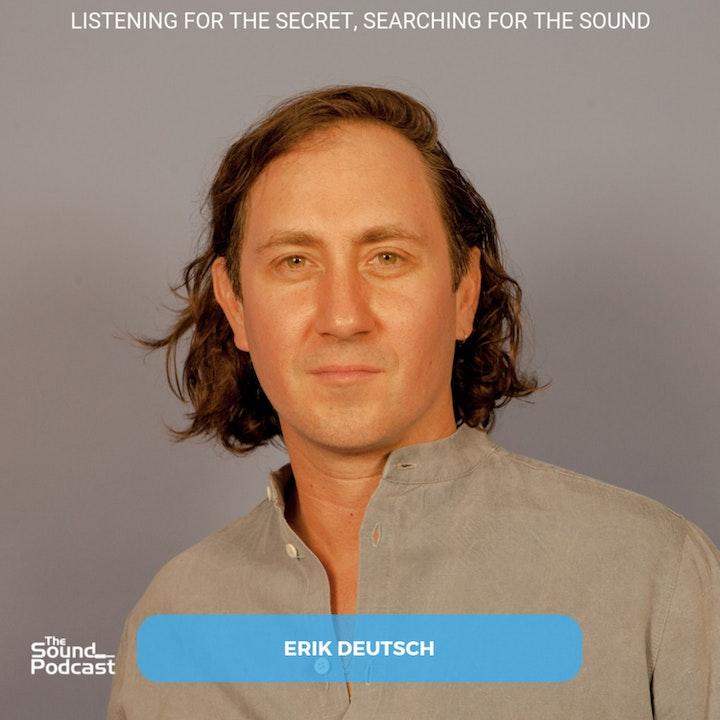 Episode 137: Erik Deutsch