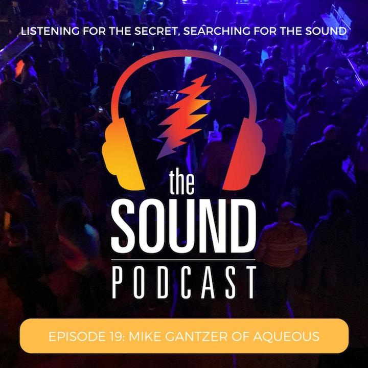 Episode 19: Mike Gantzer of Aqueous