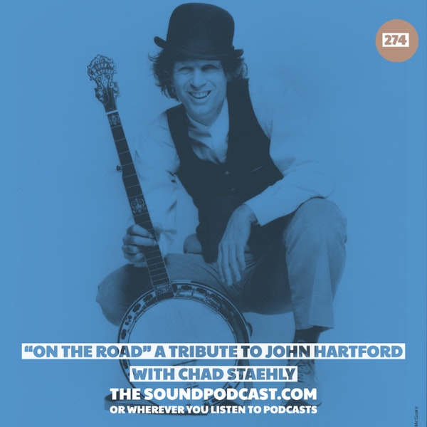 """""""On The Road"""" A Tribute To John Hartford with Chad Staehly Image"""