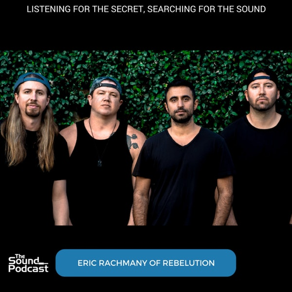 Episode 111: Eric Rachmany of Rebelution