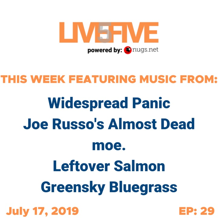 Live 5 - July 17, 2019.