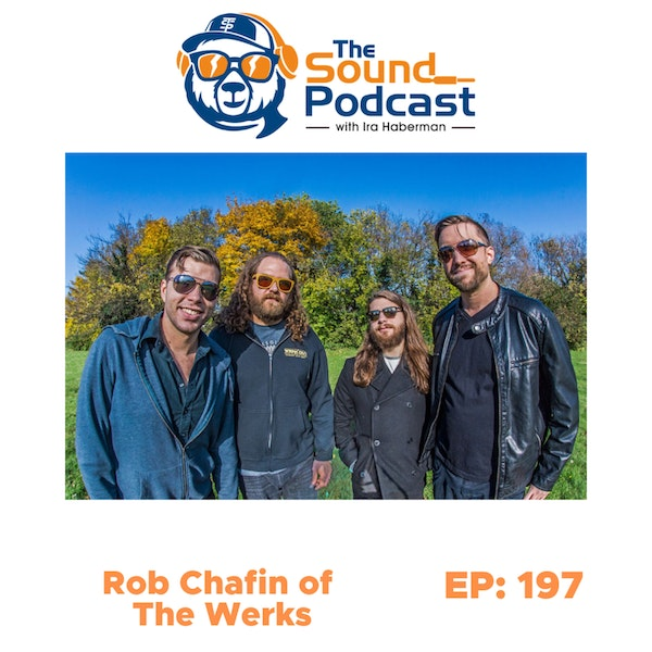 Rob Chafin of The Werks