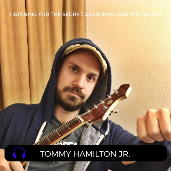 Episode 22 - Tom Hamilton Jr. of American Babies and JRAD
