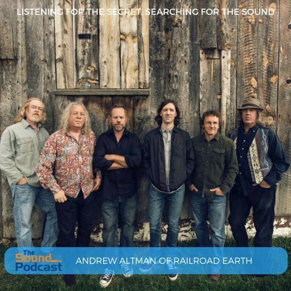 Episode 46: Andrew Altman of Railroad Earth