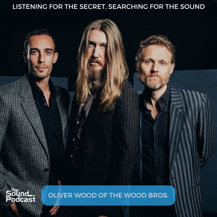 Episode 75: Oliver Wood of the Wood Brothers
