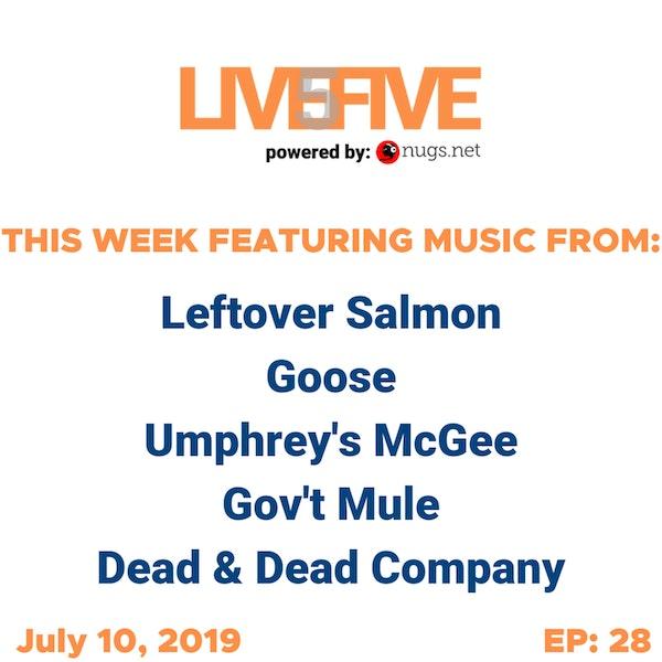 Live 5 - July 10, 2019.