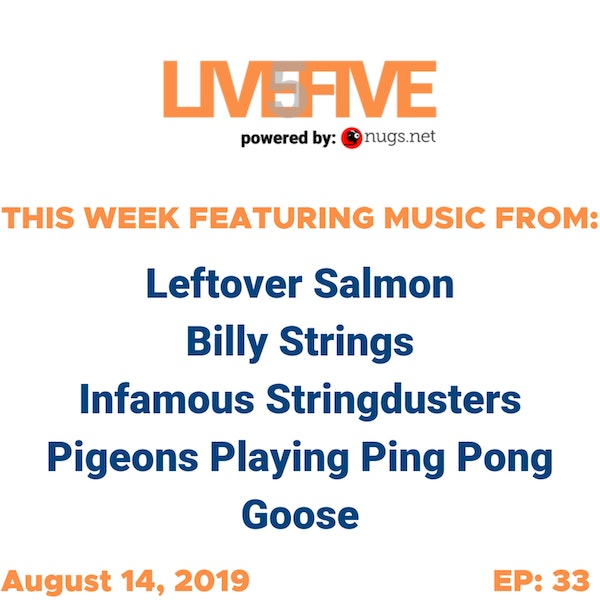 Live 5 - August 14, 2019.