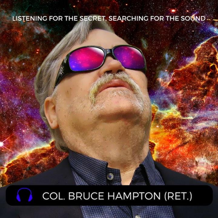 Episode 21: Col. Bruce Hampton (Retired)