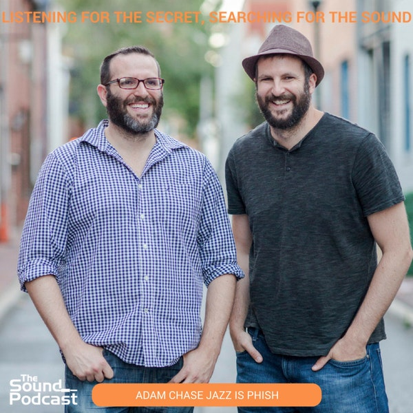 Episode 15: Adam Chase of Jazz is Phsh