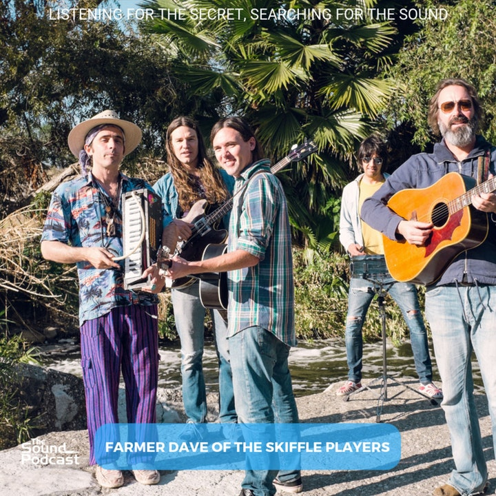 Episode 149: Farmer Dave of The Skiffle Players