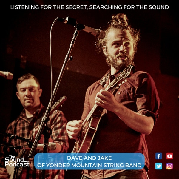 Episode 59: Dave and Jake of Yonder Mountain String Band
