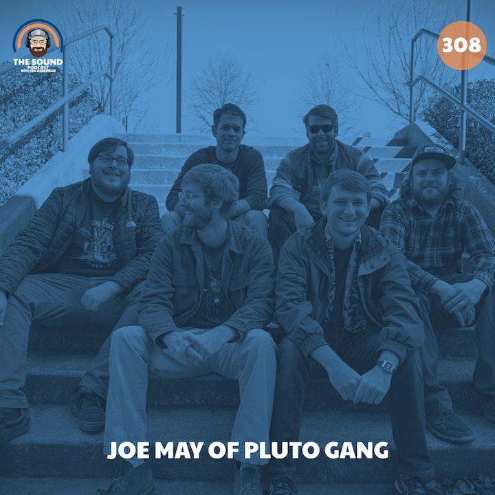 Joe May of Pluto Gang