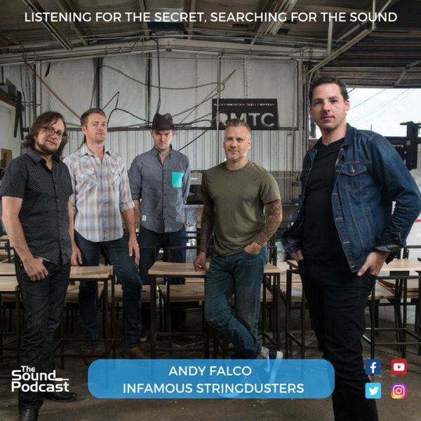 Episode 55: Andy Falco of The Infamous Stringdusters