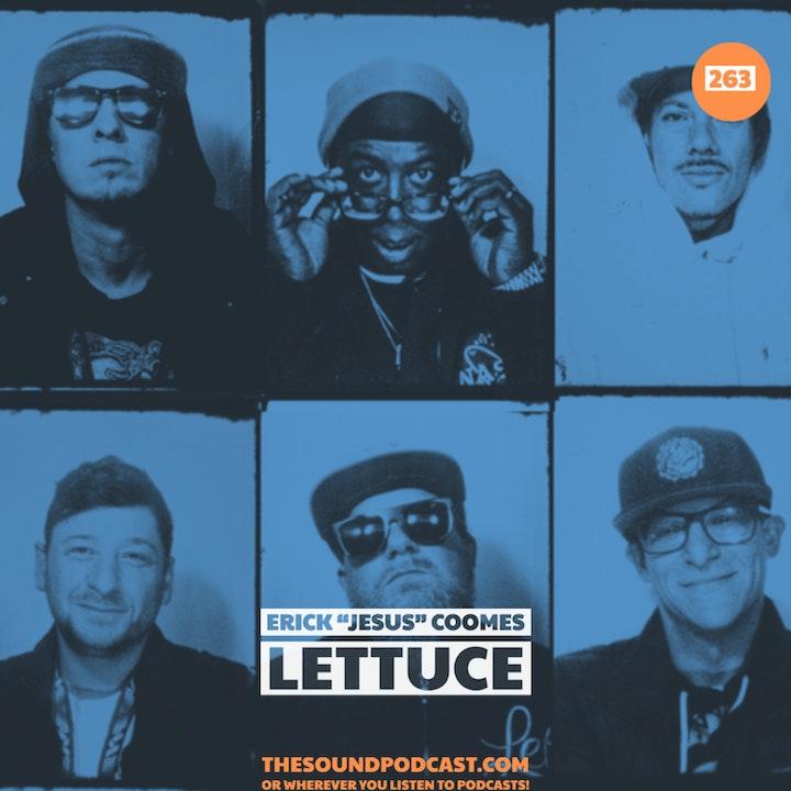 "Erick ""Jesus"" Coomes of Lettuce"