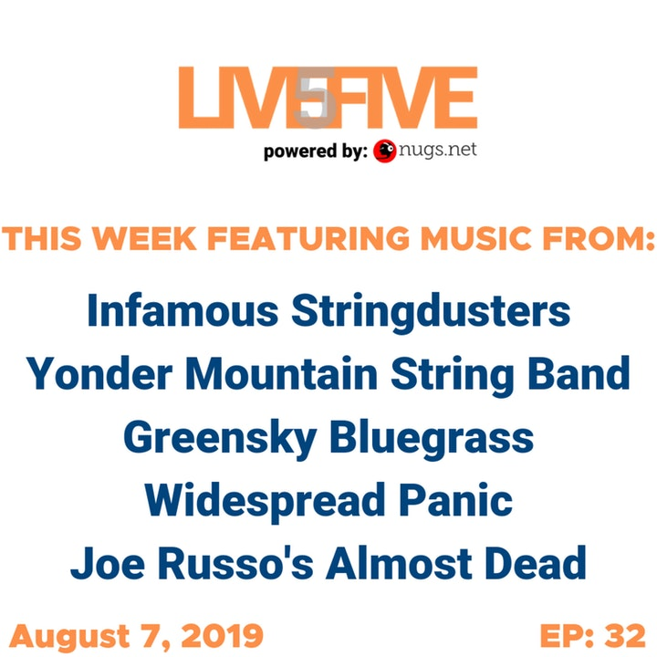 Live 5 - August 7, 2019.