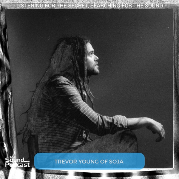Episode 86: Trevor Young from SOJA
