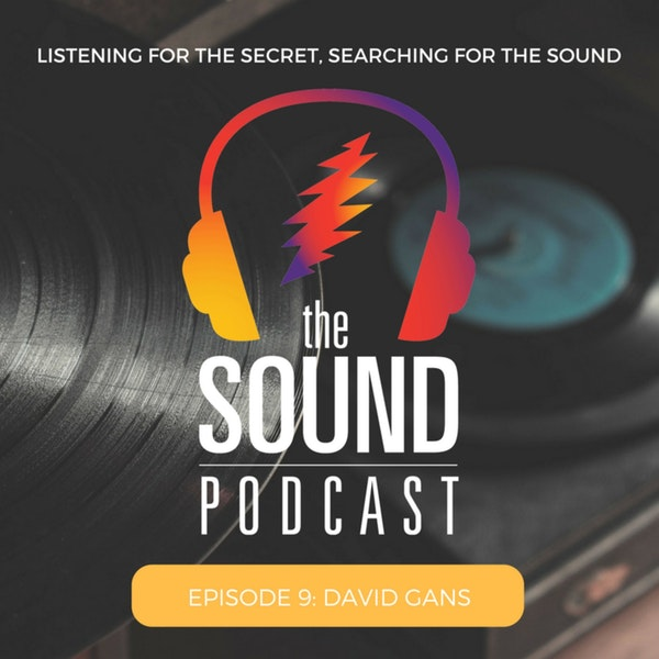 Episode 9: David Gans