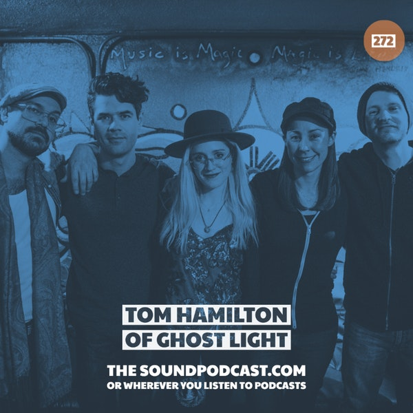 Tom Hamilton of Ghost Light
