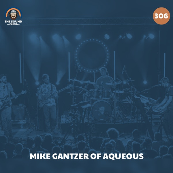 Mike Gantzer of Aqueous