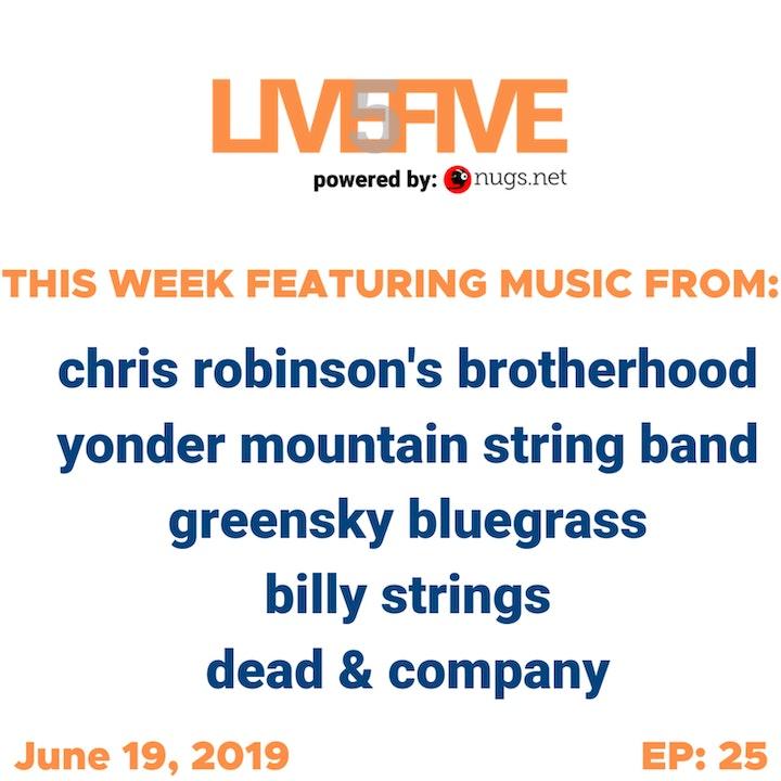 Live 5 - June 19, 2019.