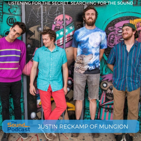 Episode 42: Justin Reckamp of Mungion