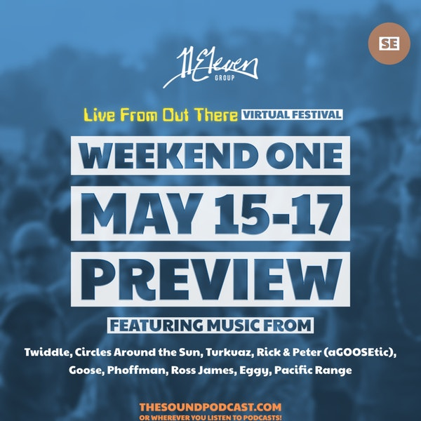 Live From Out There - Weekend #1 - Preview
