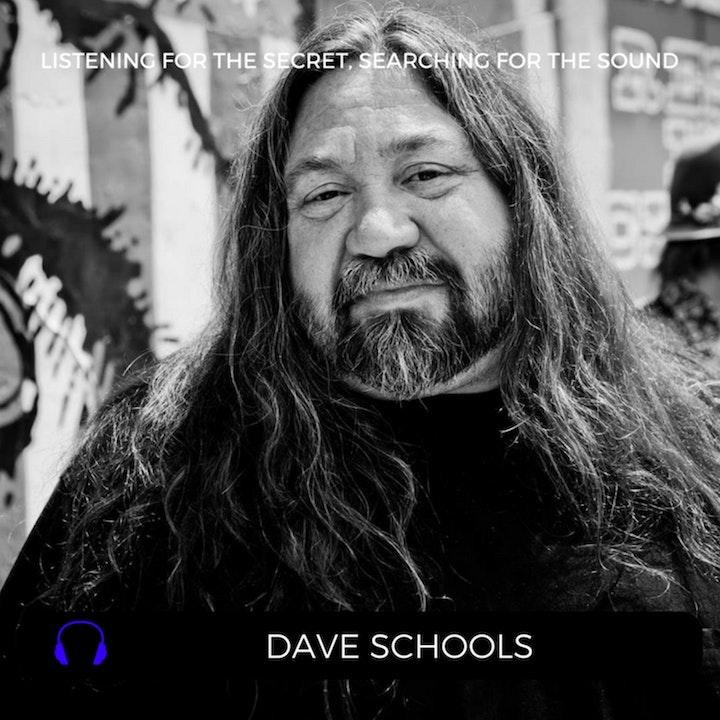 Episode 35: Dave Schools