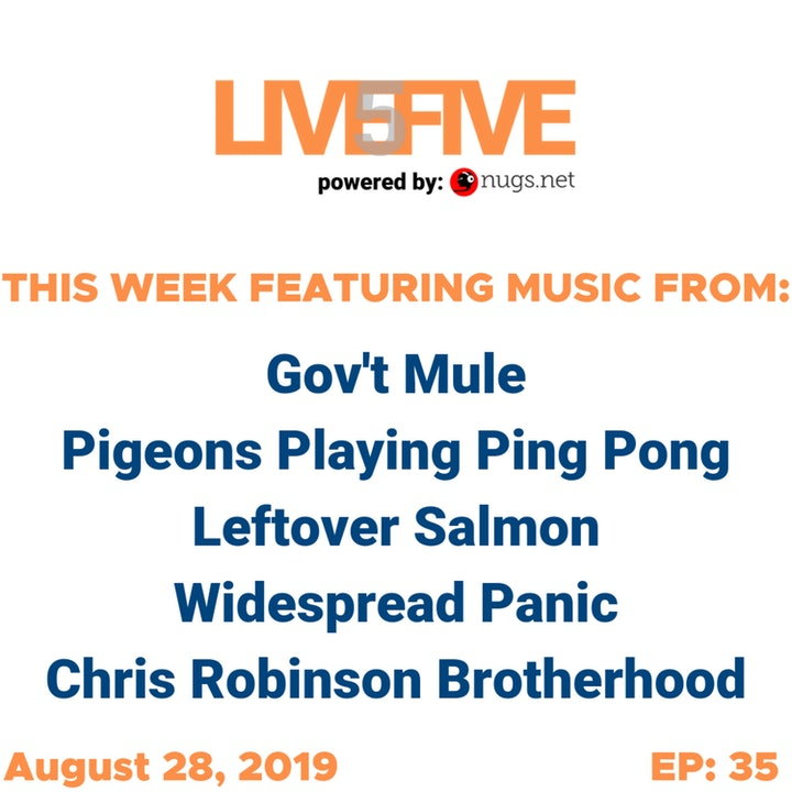 Live 5 - August 28, 2019.