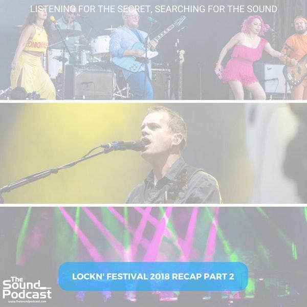 Episode 131: Lockin' Festival 2018 Recap Part 2