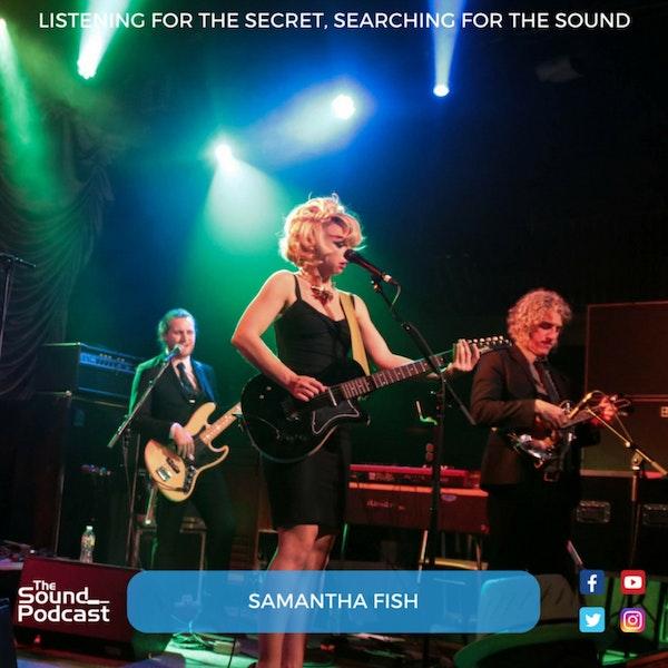 Episode 69: Samantha Fish