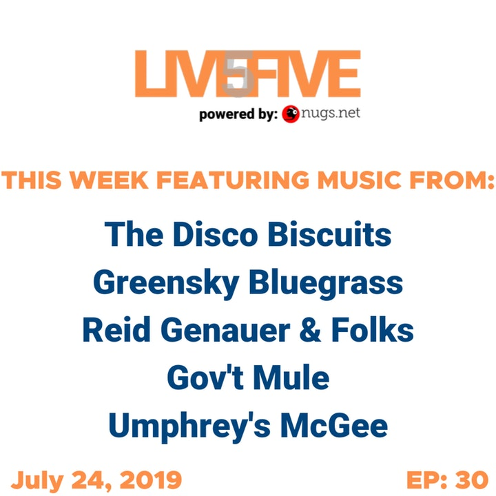 Live 5 - July 24, 2019.