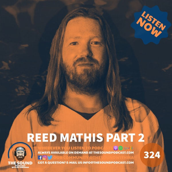 Reed Mathis - Part 2 Image