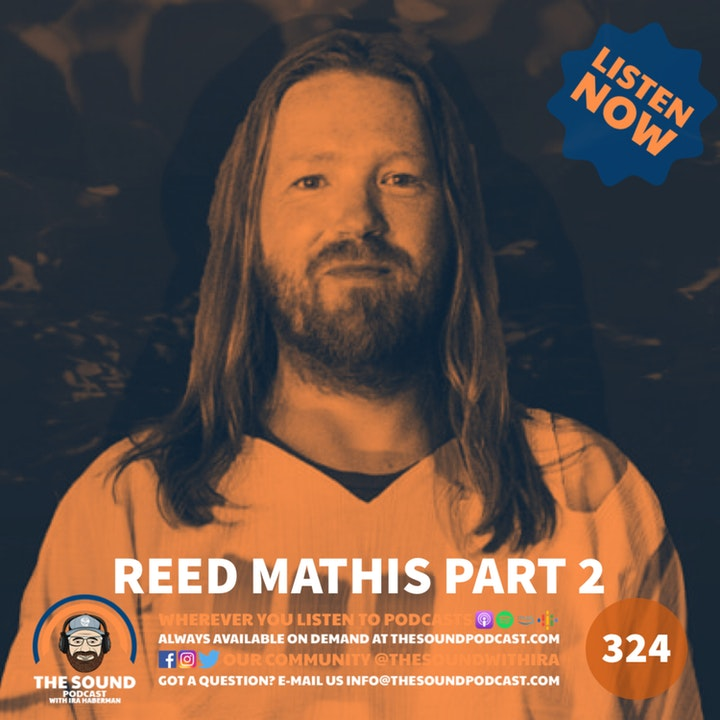 Reed Mathis - Part 2
