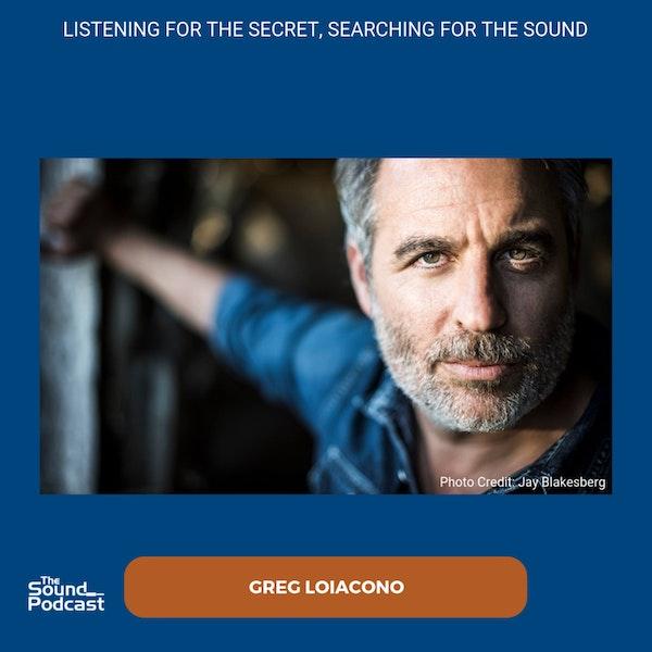 Episode 185: Greg Loiacono