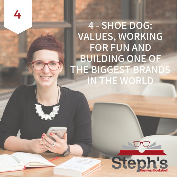 """Shoe Dog by Phil """"Buck"""" Knight: Values, working for fun and building one of the biggest brands in the world Image"""