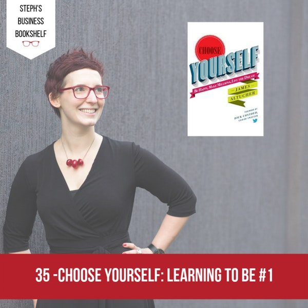 Choose Yourself by James Altucher: Learning to be #1 Image