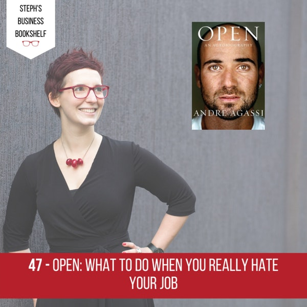 Open by Andre Agassi: what to do when you really hate your job Image