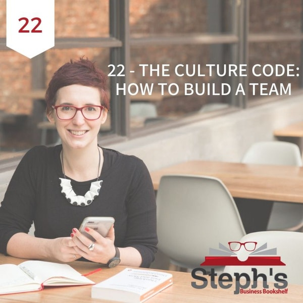 The Culture Code by Daniel Coyle: How to build a team Image