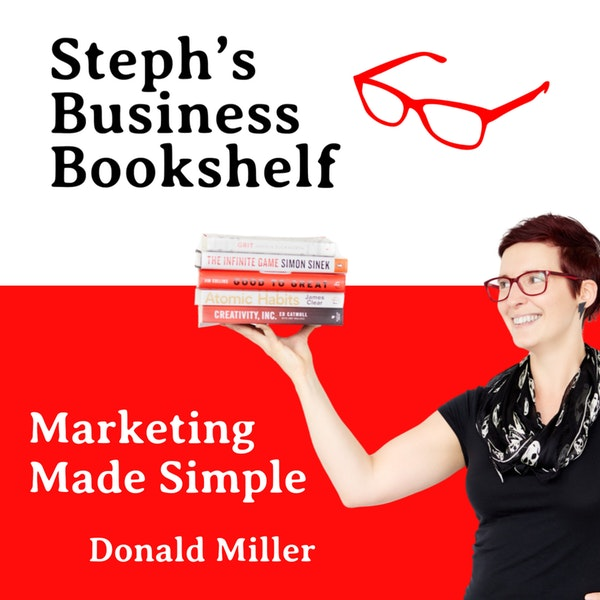 Marketing Made Simple by Donald Miller: How to use enlightenment to create commitment Image