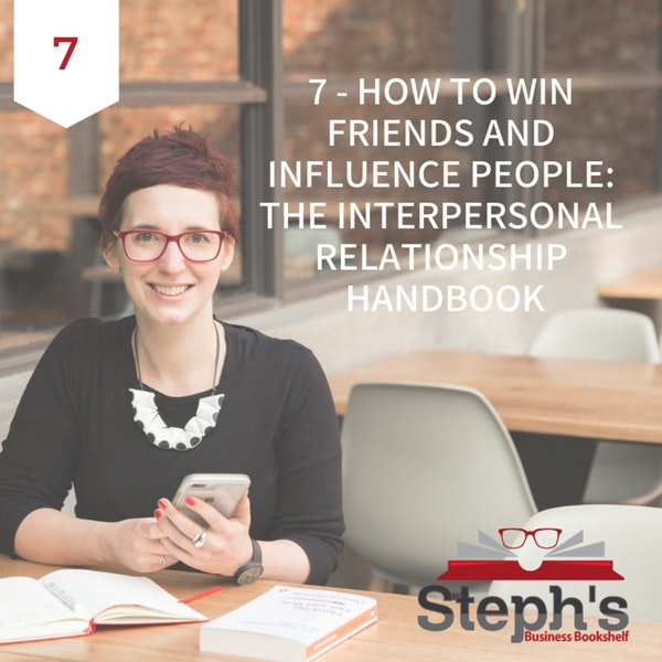 How to Win Friends and Influence People by Dale Carnegie: The interpersonal relationship handbook Image