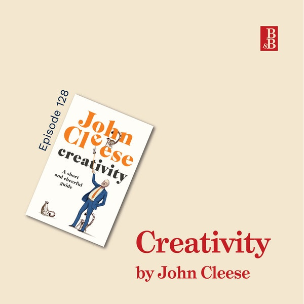 Creativity: A Short and Cheerful Guide by John Cleese: how to learn to be creative Image