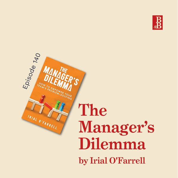 The Manager's Dilemma by Irial O'Farrell: how to solve your problem solving problem Image