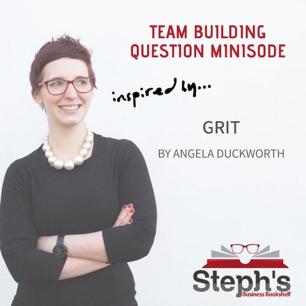 Grit Team Building Question Image