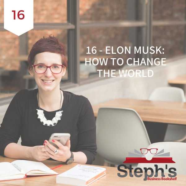 Elon Musk by Ashlee Vance: How to change the world Image
