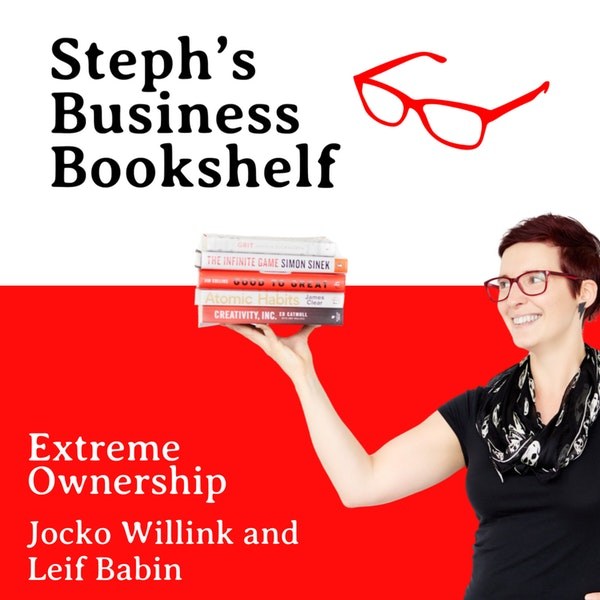 Extreme Ownership by Jocko Willink and Leif Babin: How empowering others is the key to leadership success Image