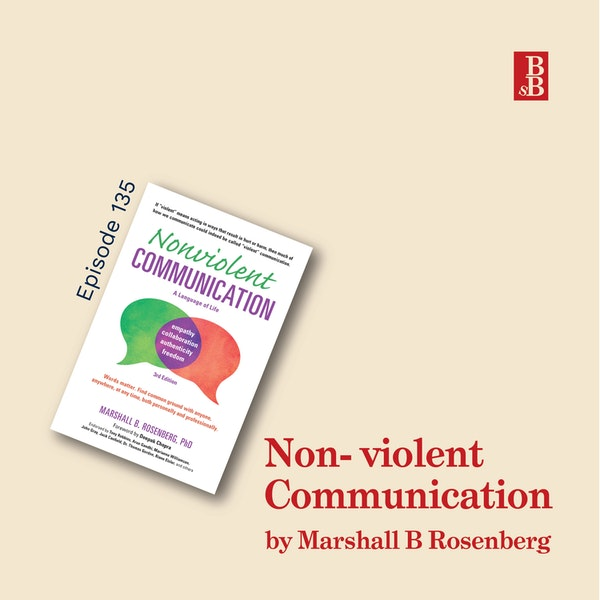 Nonviolent Communication by Marshall B Rosenberg: how to take personal responsibility for your feelings Image
